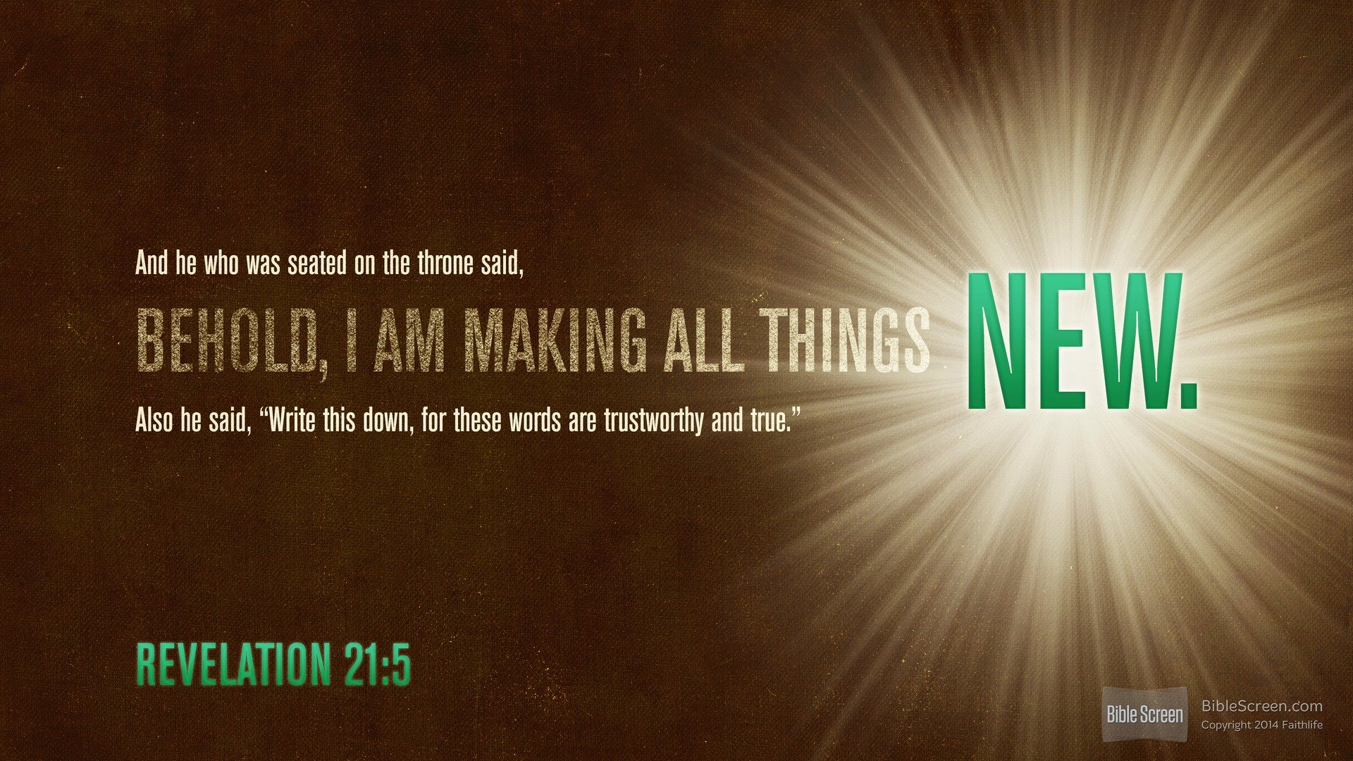 """""""Behold! I Make All Things New!"""""""